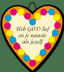 Hartje Heb God lief en je naaste als jezelf